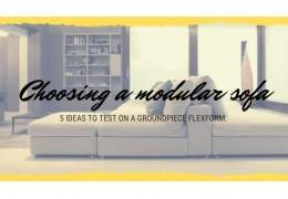 5 ideas to test the modularity of a Groundpiece sofa