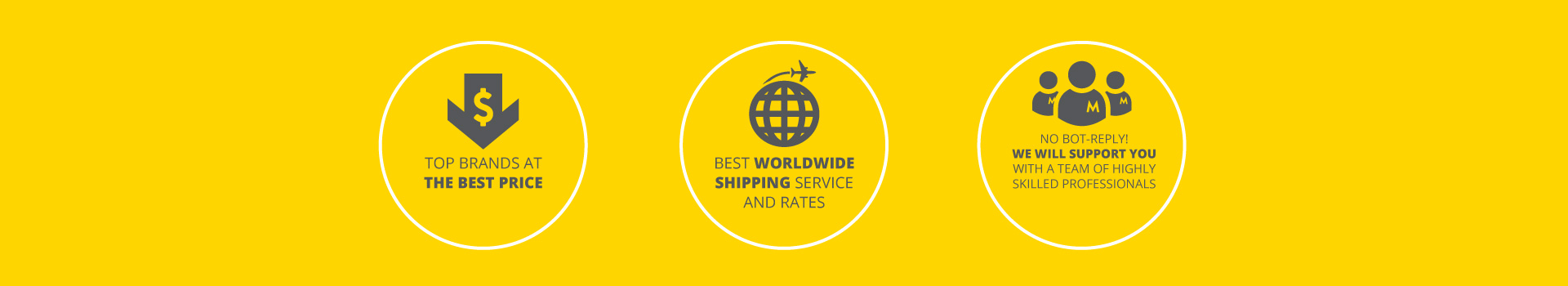 Top Brand at Best Price, Best Shipping service and rates, 24h customer support team available